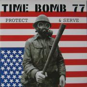 TIME BOMB 77: Protect & Serve LP