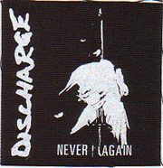 DISCHARGE: Never again CD