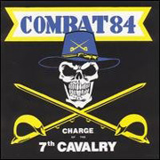 COMBAT 84: Charge of the 7th Cavalry CD