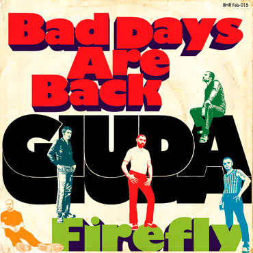 Portada del single GIUDA Bad Days Are Back / Firefly EP