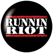 RUNNIN RIOT Chapa/ Button Badge