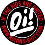 OI! IF THE KIDS ARE UNITED Pegatina PVC / PVC Sticker