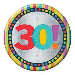 Pin chapa 30 años holográfica 15 cm de diámetro