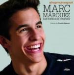 MARC MARQUEZ, LOS SUEÑOS SE CUMPLEN