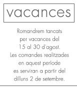 Vacances - del 15 al 30 d'agost