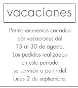 Vacaciones - del 15 al 30 de agosto