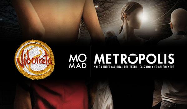 Vidorreta en Momad Metropolis