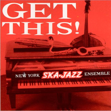NEW YORK SKAJAZZ ENSEMBLE Get this LP