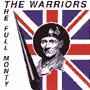 WARRIORS, THE: Full monty CD