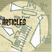 ARTICLES, THE: Flip F'real CD