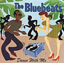 BLUEBEATS, THE: Dance with me CD