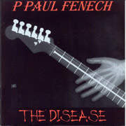 P. PAUL FENECH: The Disease CD