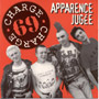 CHARGE 69: Apparence Jugee CD