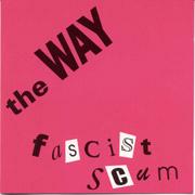 WAY, THE: Fascist Scum MCD