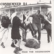 CONDEMNED 84: Face the Aggression CD