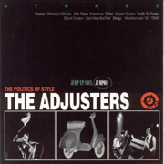 ADJUSTERS: The politics of style CD