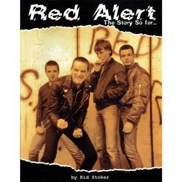 RED ALERT The Story so far...by Kid Stoker BOOK cover artwork