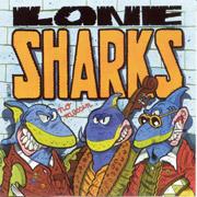 LONE SHARKS: No messin CD