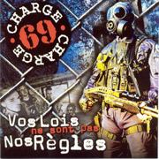 CHARGE 69: Vos Lois ne sont pas CD