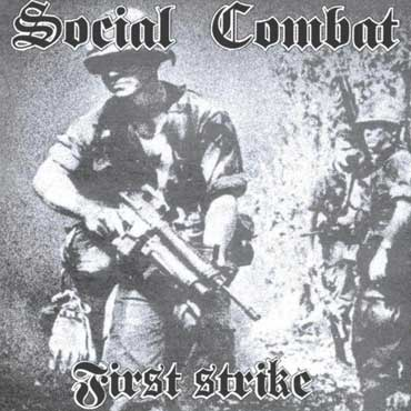 SOCIAL COMBAT: First Strike CD