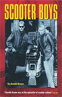 SCOOTER BOYS by Gareth Brown BOOK about scooters, mods...