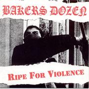 BAKERS DOZEN: Ripe for violence EP