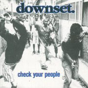 DOWNSET: Check your people CD