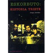 ESKORBUTO Historia triste BOOK by Diego Cerdan