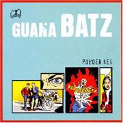 GUANA BATZ: Powder keg CD