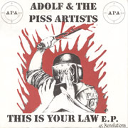 ADOLF & THE PISS ARTISTS: This is your E