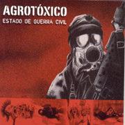 AGROTOXICO: Estado de guerra civil CD