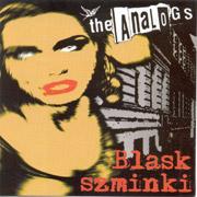 ANALOGS, THE: Blask szminki CD