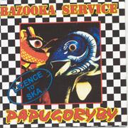 BAZOOKA SERVICE: Papugoryby CD