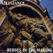 ALLEGIANCE: Heroes in the making CD