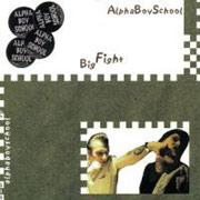 ALPHA BOY SCHOOL: Big fight CD