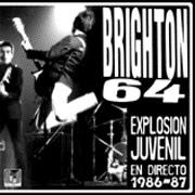 BRIGHTON 64: Explosión juvenill 86-87 LP