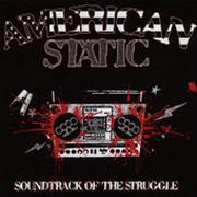 AMERICAN STATIC: Soundtrack of the struggle CD