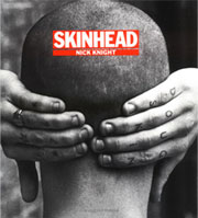 SKINHEAD by Nick Knight Book
