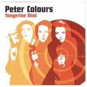 PETER COLOURS: Tangerine shot CD