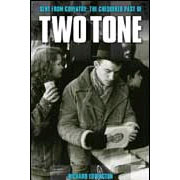 SENT FROM COVENTRY: The Chequered Past of TWO TONE Libro ISBN: 0-9539942-5-2