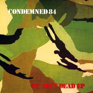 CONDEMNED 84: Oi! Ain't Dead EP