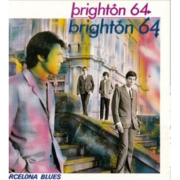 BRIGHTON 64: Barcelona Blues EP