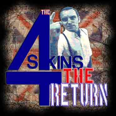 4 SKINS The Return CD