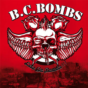 BC BOMBS Let's go bombs!!! CD