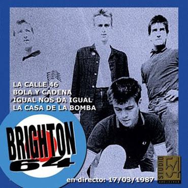 BRIGHTON 64: EN DIRECTO STUDIO 54 - 17/3/1987 - EP