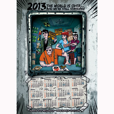 2013 Calendar -The world is over!