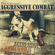Aggressive Combat - Back On The Streets CD