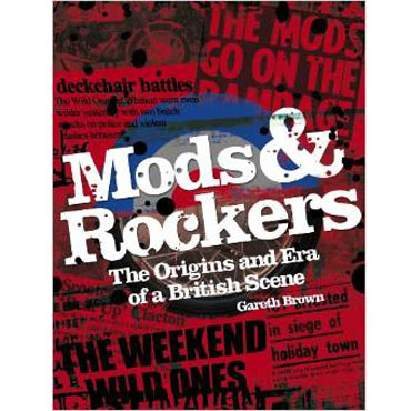 Book MODS AND ROCKERS By Gareth Brown