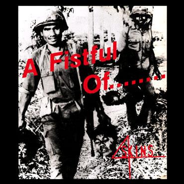 4 SKINS A Fistful of 4 Skins LP