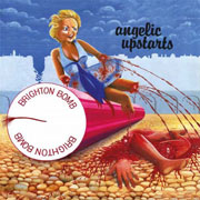 ANGELIC UPSTARTS Brighton Bomb 7 EP